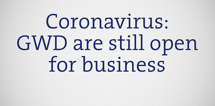 Coronavirus – GWD are still open for business